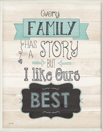 Every Family Has a Story Wood Sign