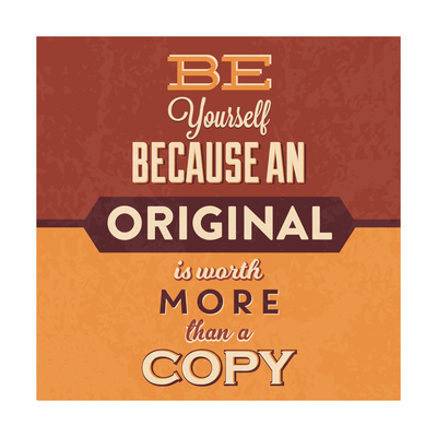 Be Yourself Posters by Lorand Okos