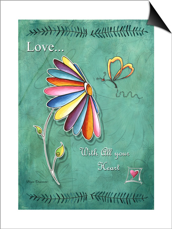 Love with All Your Heart Prints by Megan Aroon Duncanson!