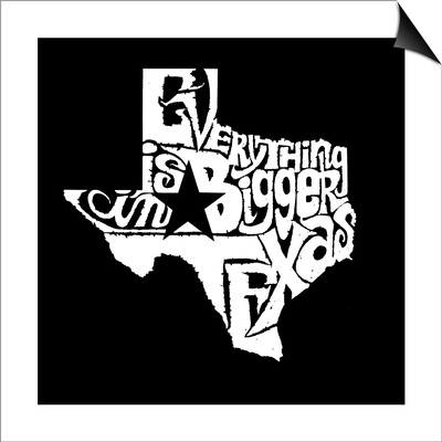 Everything is Bigger in Texas Prints