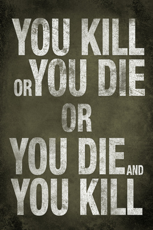 You Kill or You Die Quote Television Poster Posters