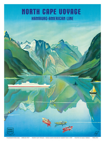 North Cape Voyage - Hapag-Lloyd Cruises - Norway Fjord Cruise Poster by Albert Fuss