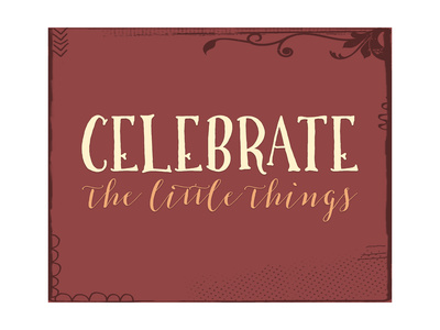 Celebrate the Little Things Plus Poster by Tara Moss