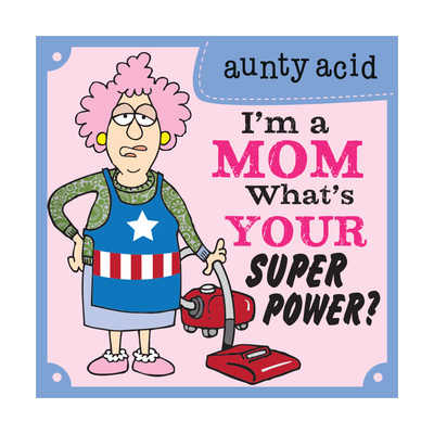 Super Power I Prints by  Aunty Acid