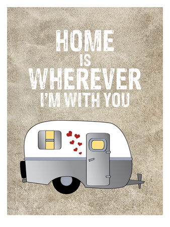 Camper Home Is Wherever Prints by Amy Brinkman