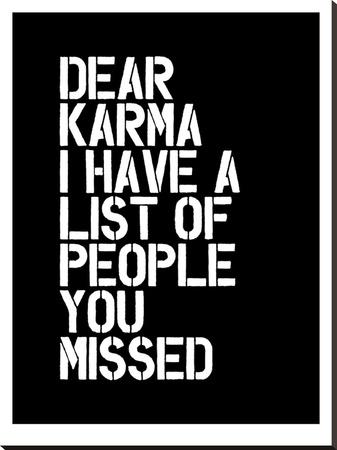 Dear Karma Blk Stretched Canvas Print by Brett Wilson