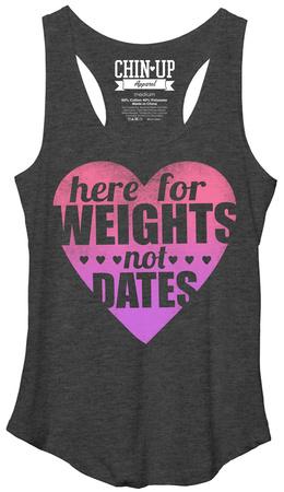 Juniors Tank Top: Weights Not Dates Shirts