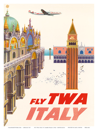 Italy - Fly TWA (Trans World Airlines) - Piazza San Marco (St. Mark Plaza) Art by David Klein