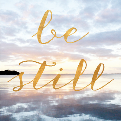 Be Still (gold foil) Posters by Bruce Nawrocke