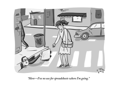 """""""HereI've no use for spreadsheets where I'm going."""" - New Yorker Cartoon Giclee Print by Farley Katz"""