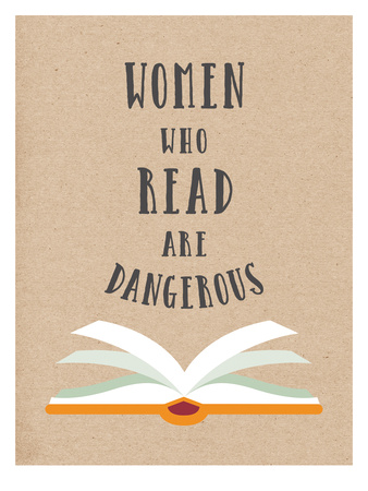 Women Who Read Are Dangerous Reprodukcja