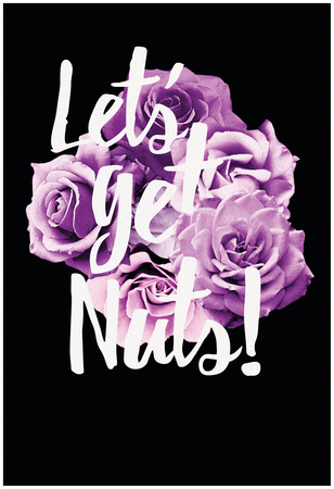 Let's Get Nuts Flower Bouquet Posters