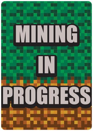 Mining in Progress Tin Sign