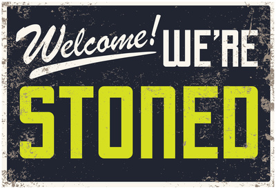 Welcome! We're Stoned Signage (Black) Planscher