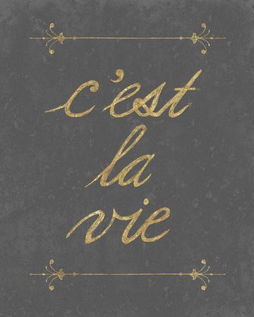 C'est La Vie Print by Lottie Fontaine