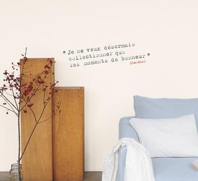 Je ne veux désormais collectionner que les moments de bonheur (Stendhal) Wall Decal