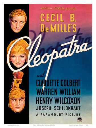 Cecil B. DeMille's Cleopatra - Starring Claudette Colbert, Warren William, and Henry Wilcoxon Art by  Pacifica Island Art