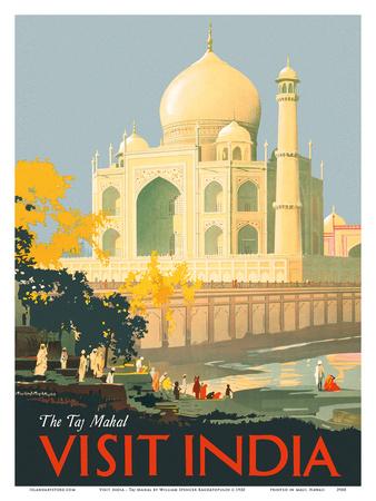 Visit India - Taj Mahal - Agra, India Poster by William Spencer Bagdatopulos