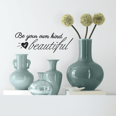 Be Your Own Kind of Beautiful Single Sheet Peel and Stick Wall Decals Wall Decal