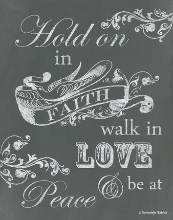 Hold on in Faith Prints by Babbitt Gwendolyn