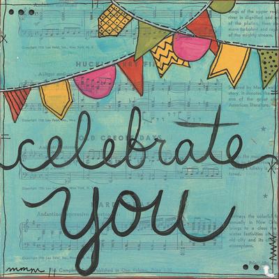 Celebrate You Print by Monica Martin