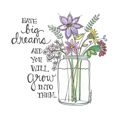 Have Big Dreams Print by Martin Monica