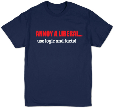 Annoy A Liberal Shirts