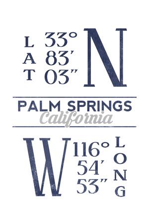 Palm Springs, California - Latitude and Longitude (Blue) Posters by  Lantern Press