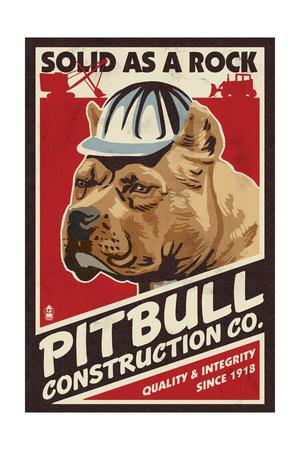 Pitbull - Retro Construction Company Ad Posters by  Lantern Press