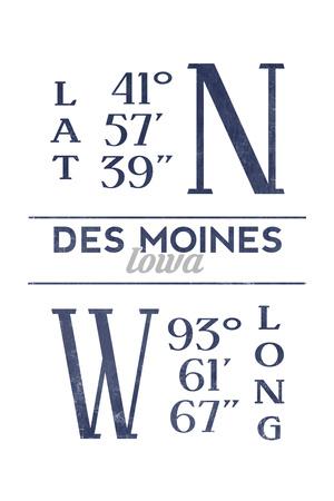 Des Moines, Iowa - Latitude and Longitude (Blue) Poster by  Lantern Press