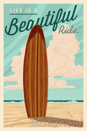 Santa Cruz, California - Life is a Beautiful Ride - Surfboard - Letterpress Posters by  Lantern Press