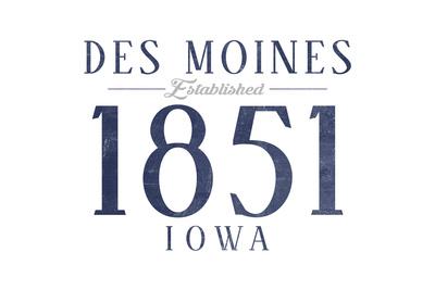 Des Moines, Iowa - Established Date (Blue) Prints by  Lantern Press