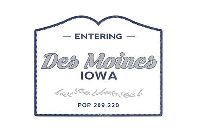 Des Moines, Iowa - Now Entering (Blue) Prints by  Lantern Press