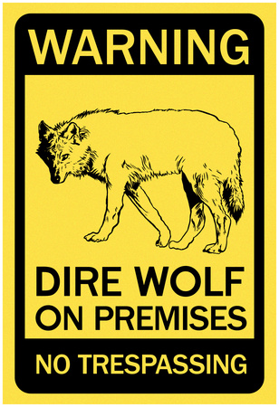 Warning Dire Wolf on Premises (Black) Photo