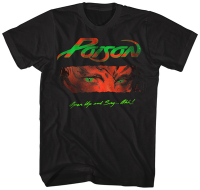 Poison- Open Up And Say Ahh T-shirts