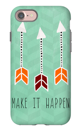Make it Happen iPhone 7 Case by Linda Woods