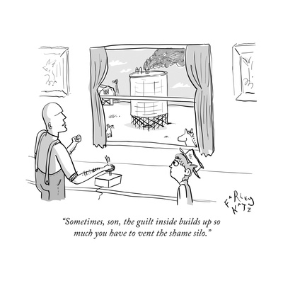 """""""Sometimes, son, the guilt inside builds up so much you have to vent the s..."""" - New Yorker Cartoon Giclee Print by Farley Katz"""