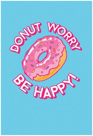 DONUT Worry, Be Happy Plakát