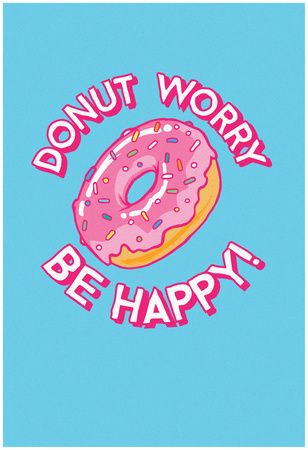 DONUT Worry, Be Happy Póster