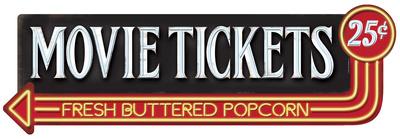 Movie Tickets Tin Sign