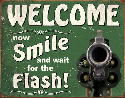 Smile for the Flash Tin Sign