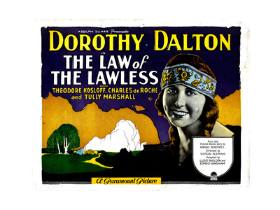 Law of the Lawless, Dorothy Dalton, 1923 Giclee Print