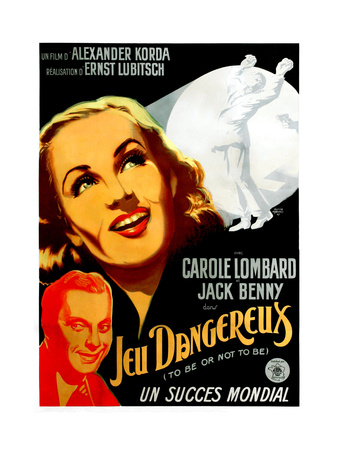 To Be or Not to Be, (AKA Jeu Dangereux), Jack Benny, Carole Lombard, (French Poster Art), 1942 Giclee Print