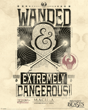 Fantastic Beasts- Wanded & Extremely Dangerous Posters
