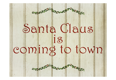 Santa Claus is Coming Prints by Kimberly Allen