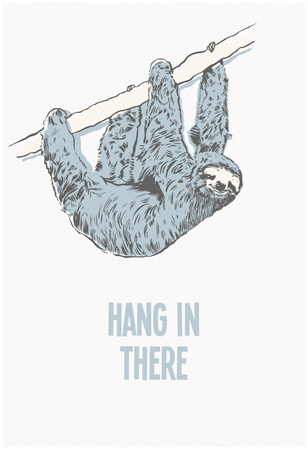 Hang in There- Vertical Sloth Póster