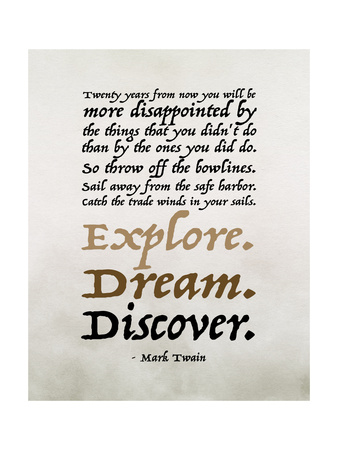 Explore, Dream, Discover Prints by Tara Moss