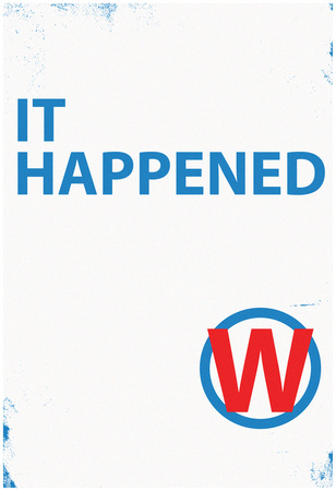 It Happened White Sign Print