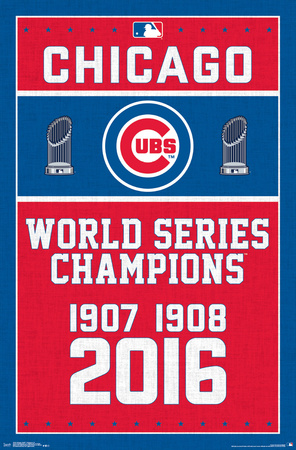 MLB: Chicago Cubs- World Series Tribute 2016 Póster