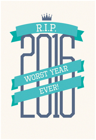 RIP 2016 Worst Year Ever Póster